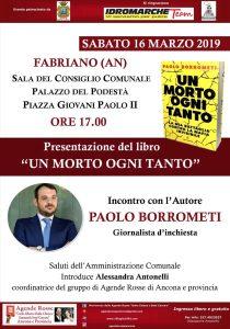 """""""Un morto ogni tanto"""" di Paolo Borrometi - presentazione a Fabriano (AN) il 16 marzo 2019 @ Sala del Consiglio Comunale - Palazzo del Podestà"""