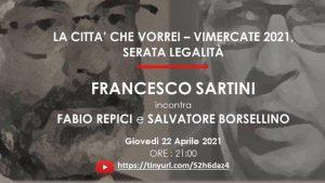 LA CITTA' CHE VORREI - VIMERCATE 22 APRILE 2021-