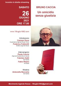 'Bruno Caccia, un omicidio senza giustizia' – Diretta streaming @ Sito www.19luglio1992.com